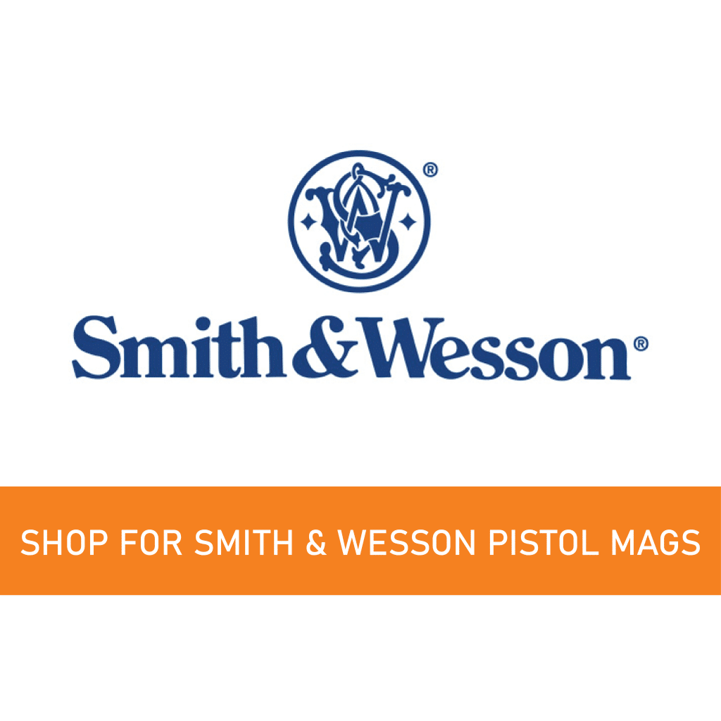 Smith and Wesson magazines